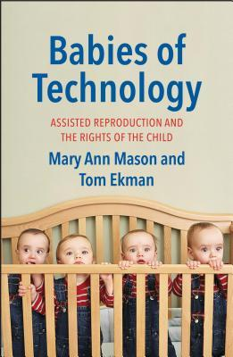 "Book cover of ""Babies of Technology"" featuring quadruplets wearing overalls and red striped shirt looking over the edge of a crib."