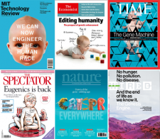 A collage of six cover stories about CRISPR from MIT Texh Review, The Ecnomist, Time, Spectator,  Nature, and Wired