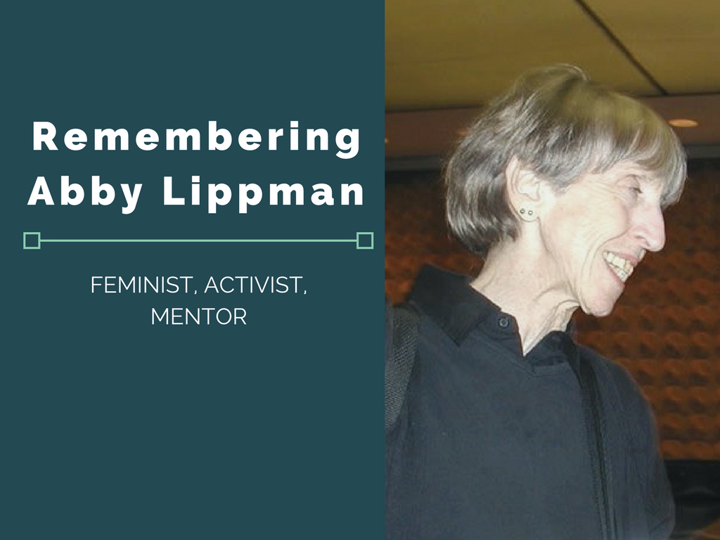 "A portrait of Abby smiling and appearing in conversation with someone, followed by text reading ""Remembering Abby Lippman, feminist, activist, mentor"""