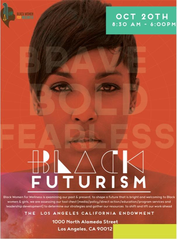 "Black Women for Wellness' promotional poster for Black Futurism event, featuring a portrait headshot of a black woman staring directly. She is filtered using a red ting, and the words ""brave,"" ""bold,"" and ""fearless"" are overlaid."