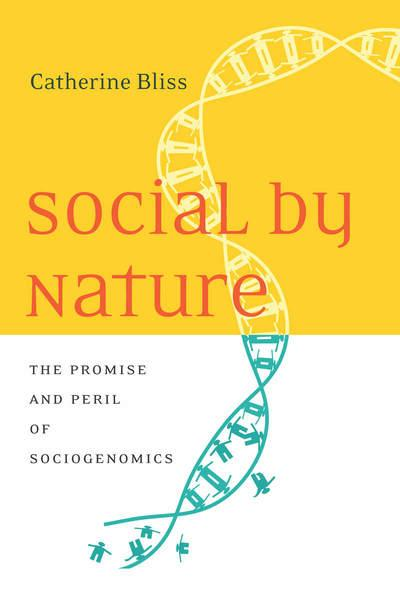 "Book cover for Catherine Bliss' book, ""Social by Nature"" IT features a double helix. The book is divided with a warm colors of yellow and red on its upper half, and white and blue cool colors at the bottom half."