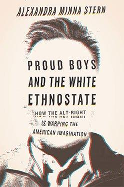 "book cover for ""Proud Boys and the White Ethnostate"