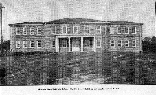 "Black and white image of a large house on a plain plot of land that says at the bottom in small letters ""Virginia state colony for epileptics and feeble-minded"""